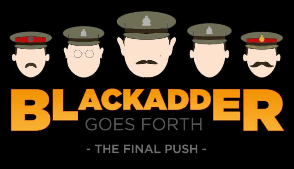 Come and watch Blackadder Goes Forth: The Final Push at Stantonbury Theatre this September.